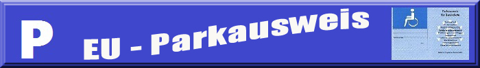 """Weißes P auf blauem Grund, Darstellung der Vorderseite des Parkausweises, sowie Schriftzug """"EU-Parkausweis"""""""