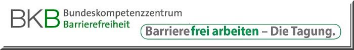 """Logo Bundeskompetenzzentrum Barrierefreiheit und Schriftzug """"Barrierefrei arbeiten - die Tagung"""""""