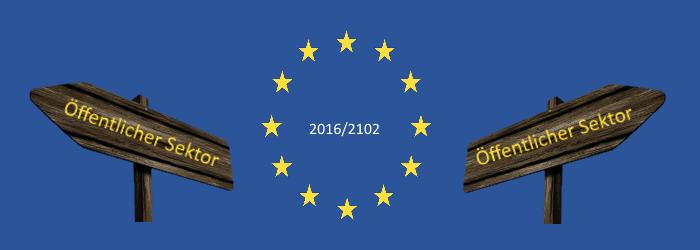 Die EU-Flagge mit der Beschriftung 2016/2102; rechts und links befinden sich Wegweiser mit der Beschriftung Öffentlicher Sektor.